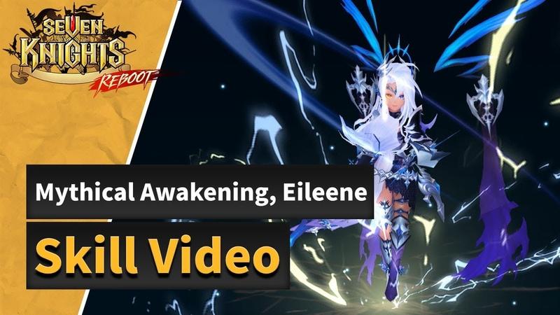 Seven Knights Mythical Awakened Eileene's Skills