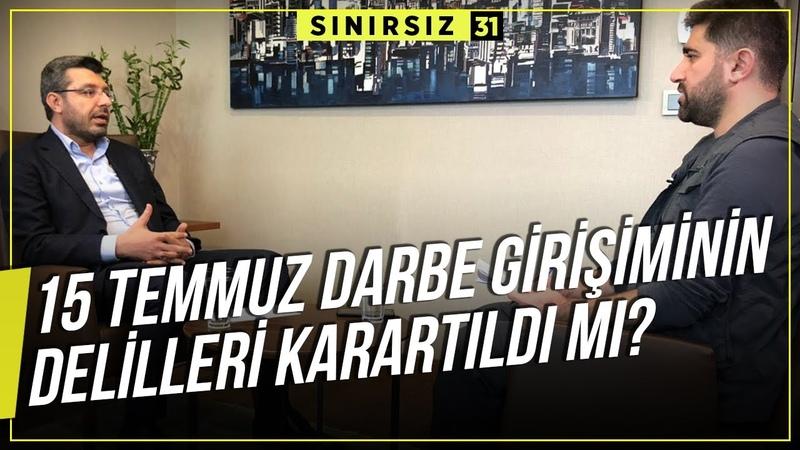 15 Temmuz Darbe Girişiminin Delilleri Karartıldı mı Mustafa Doğan İnal Sınırsız 31