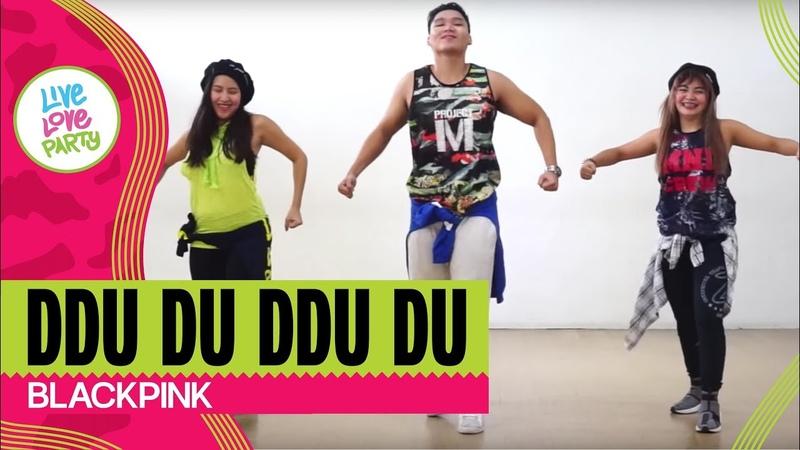Ddu du Ddu du by Blackpink Live Love Party™ Zumba® Dance Fitness Choreography by Jigs
