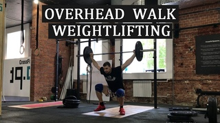 Overhead walk /  Weightlifting and CrossFit