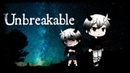 Unbreakable ~GLMV~ Axel's Backstory