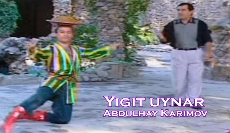 Abdulhay Karimov Yigit uynar Official uzbek klip