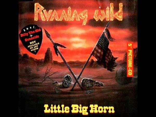 Running Wild - Little Big Horn (FULL EP)