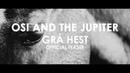 OSI AND THE JUPITER - Grå Hest (OFFICIAL TEASER) [HD]