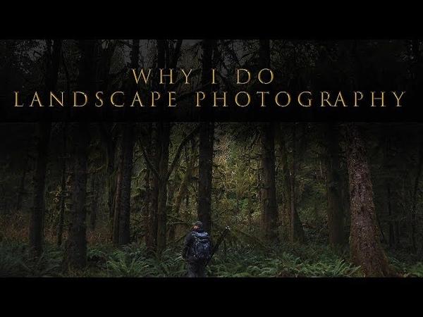 Why I do Landscape Photography