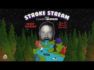 Claude VonStroke Presents Stroke Stream Ep 001