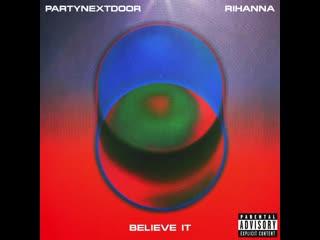 Rihanna believe it