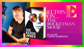 Elton John on Rocketman Movie - 'Me' Book Extract
