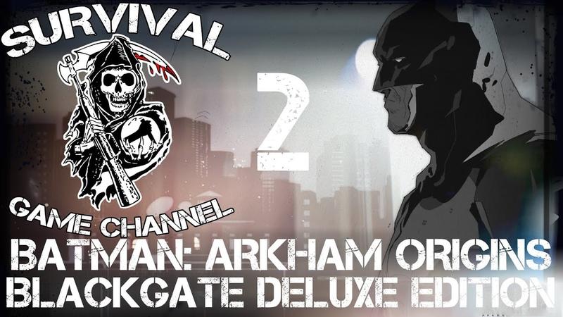 ЯДОВИТЫЙ ГАЗ ДЖОКЕРА — Batman: Arkham Origins Blackgate Deluxe Edition прохождение [1080p] Часть 2