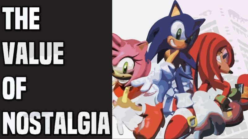 MY OWN WAY: Sonic Adventure the Value of Nostalgia