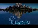 Десятое королевство.1 серия. Сказка для всей семьи. HD1080p. FantasyФантастика