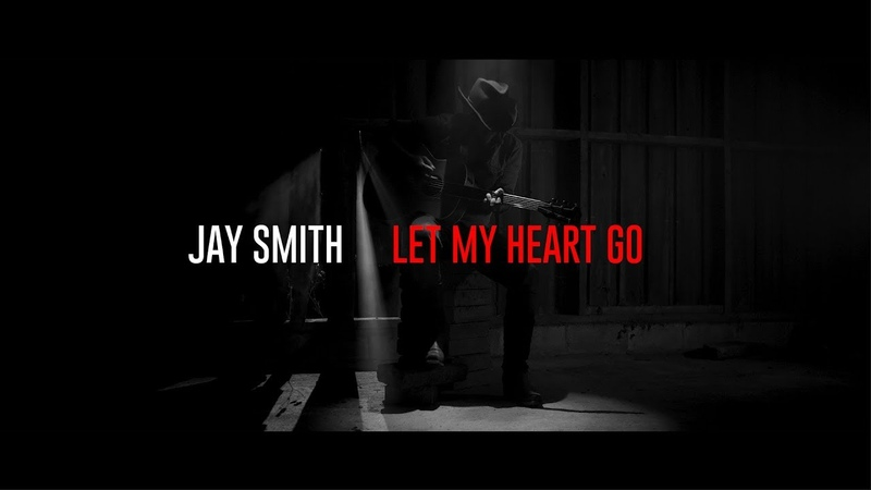 Jay Smith - Let My Heart Go (Official Video)