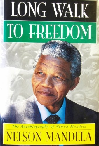 Book cover Nelson Mandela] Long Walk to Freedom  The Autobio
