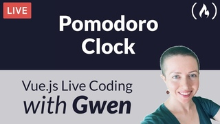 Live Coding Project: Create a Pomodoro Clock using  - with Gwen Faraday