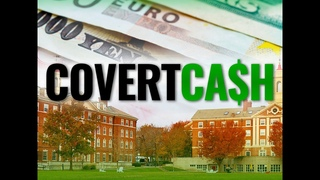 Covert Cash: What US universities don't want you to know about their foreign funding
