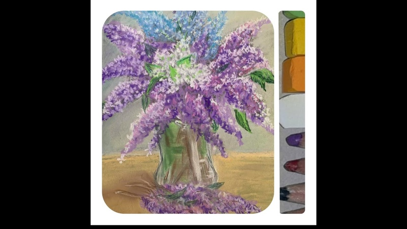 Pastel painting step by step draw a bouquet of lilacs Живопись пастелью шаг за шагом букет сирени