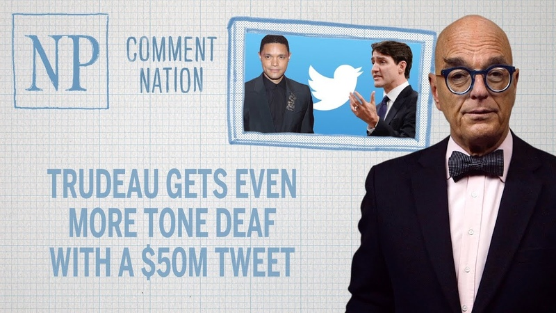 Trudeau gets even more tone deaf with a $50M tweet