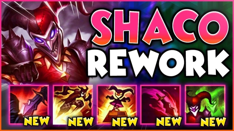 SHACO'S GETTING A REWORK