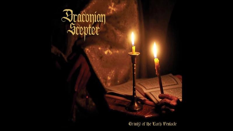 Draconian Scepter Trinity of the Dark Pentacle Full Album
