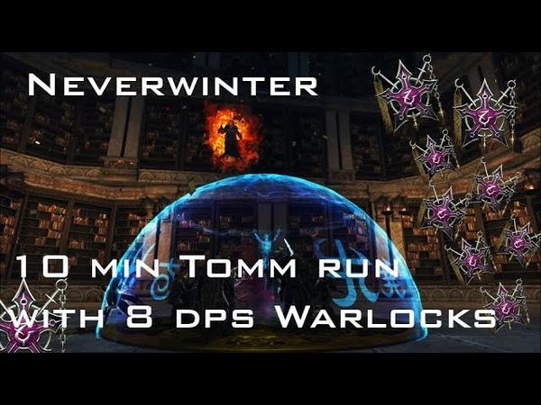 Neverwinter 10 48 Tomm Run 8 Warlock dps