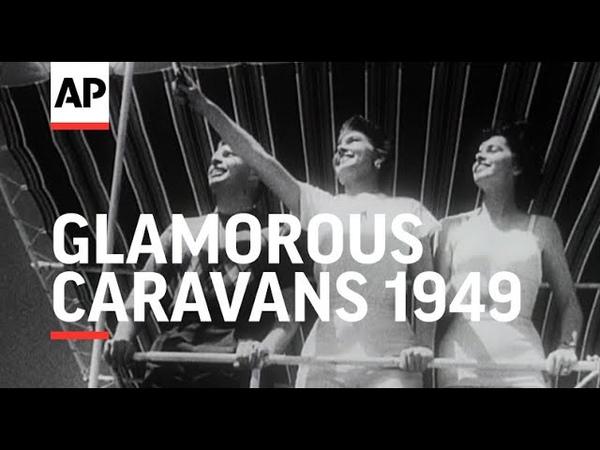 Glamorous Caravans 1949 The Archivist Presents 258