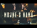 Mikri Maus x Monogamija - Mojne s' nama