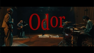 Mellow Youth「Odor」Official Music Video