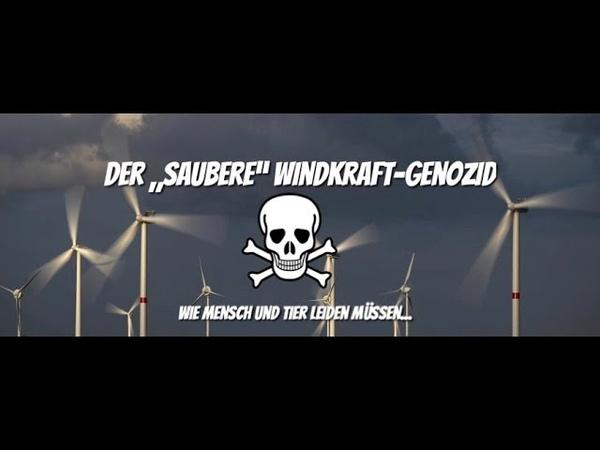 """Der """"saubere Windkraft Genozid Wie Mensch und Tier in den Wahnsinn getrieben werden"""