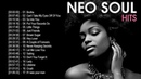 100 Gretaest Neo Soul Songs - Best Neo Soul Music 2020 Playlist