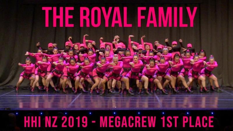THE ROYAL FAMILY - HHI NZ MEGACREW 1ST PLACE 2019