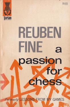 Reuben Fine_A Passion for Chess PDF+PGN SLEWkEUu_74