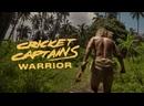 Cricket Captains - Warrior Official Video