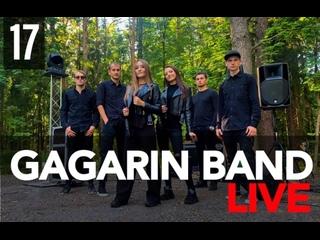 GAGARIN BAND LIVE #17