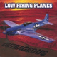 Low Flying Planes - Tag You're It