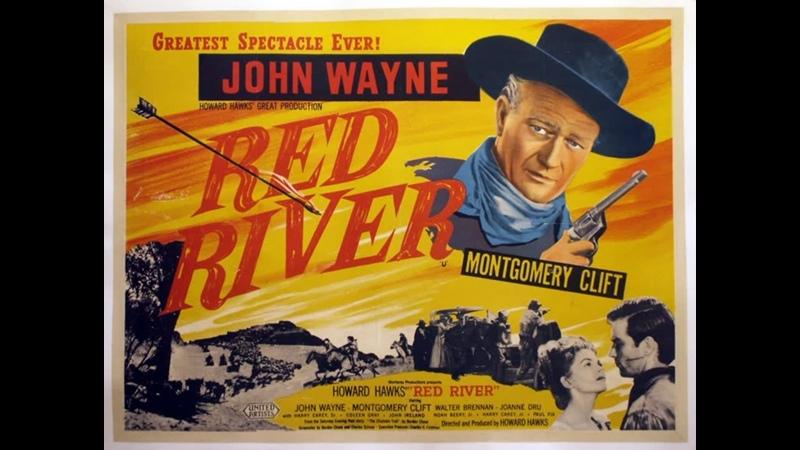 Красная река (Red River) Вестерн, драма 1948