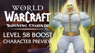 An EARLY Look at the Level 58 Boosted Characters in Burning Crusade Classic