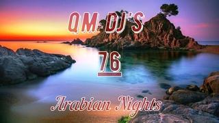 qm dj's - Arabian Nights 76