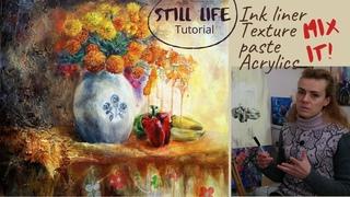 Живопись акрилом | Текстурная паста | Натюрморт акрилом | Texture paste acrylic painting