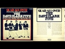 THE DAVE CLARK FIVE | Glad All Over / Bits And Pieces | 1964