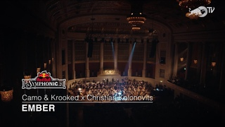 Camo & Krooked - Ember (Red Bull Symphonic)