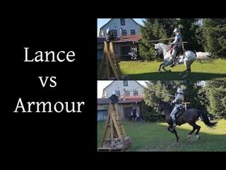Lance versus Armour - Crash test of helmet and mail