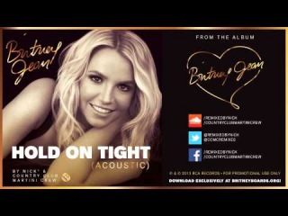 ➤ Britney Spears - Hold On Tight (Acoustic Mix) (by Nick & Country Club Martini Crew)