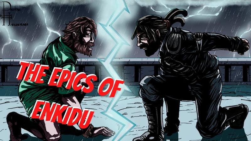 The Epics of Enkidu A Sequel to Gilgamesh