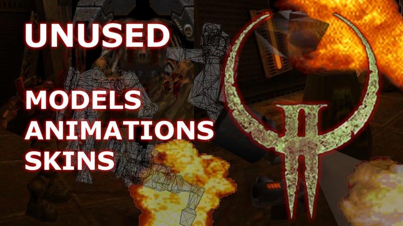Quake II Unused Models Animations and Skins