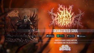 SIN DELIVERANCE - DEVASTATED SOUL [OFFICIAL LYRIC VIDEO] (2020) SW EXCLUSIVE