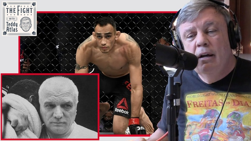 Teddy Atlas Tony Ferguson's Weight Cuts Cus D'Amato Story What Makes You Great Can Destroy You