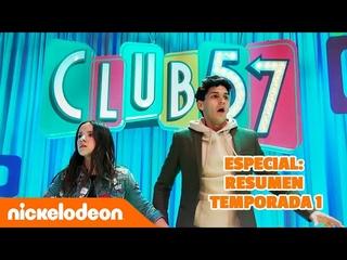 RESUMEN de la temporada 1 de CLUB 57 en 12 minutos   Nickelodeon en Español
