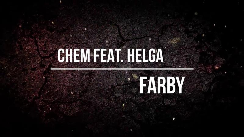 Chem feat. Helga - Farby (Single teaser)