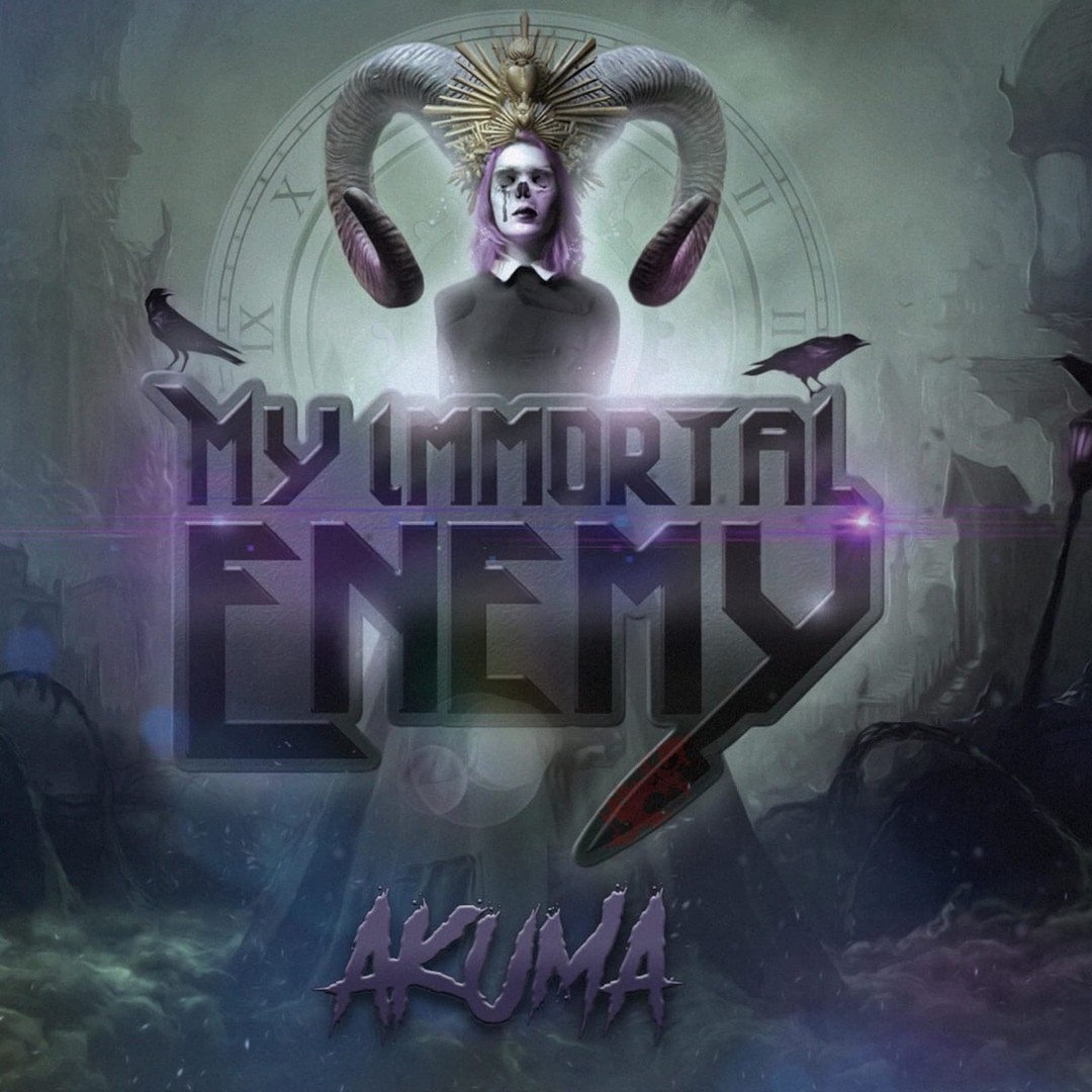 My Immortal Enemy - Akuma