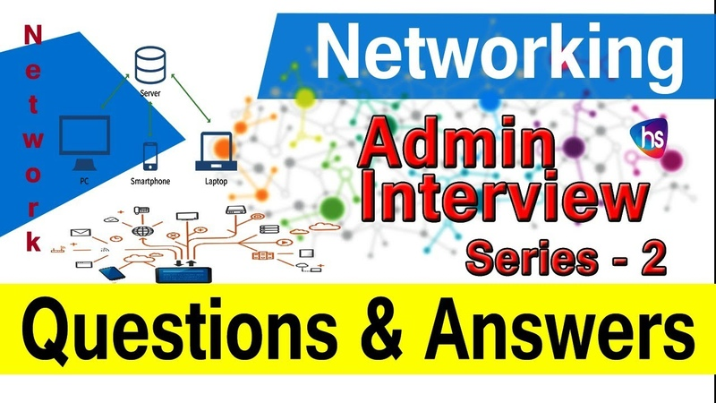Top network admin interview questions and answers | network admin tutorial | 2 | Harisystems
